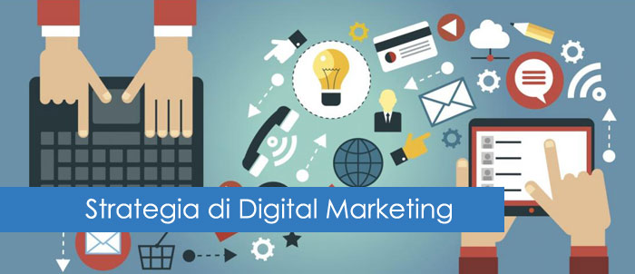 Digital Marketing: sviluppare il piano ideale