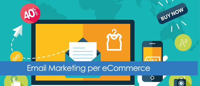 Email Marketing per eCommerce