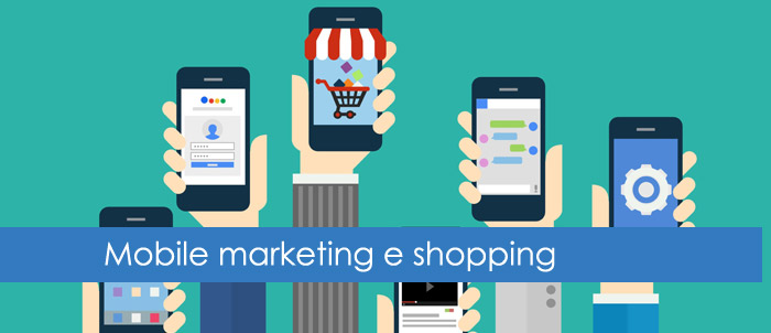 Mobile marketing: influenzare lo shopping