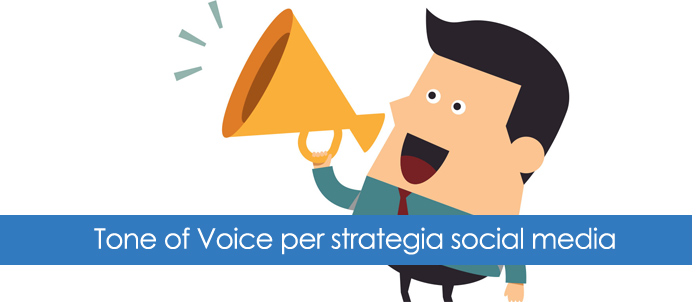 Il giusto Tone of Voice per la tua strategia social