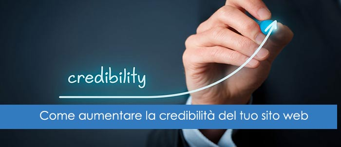 Come aumentare la credibilità del tuo sito web