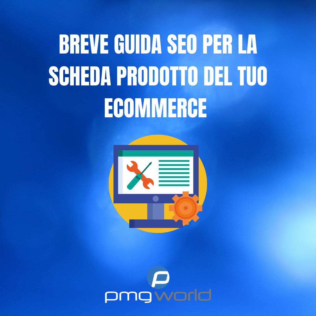 Breve Guida SEO per la Scheda Prodotto del tuo E-commerce