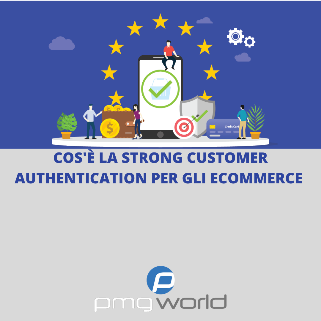 Nuove normative per eCommerce: la Strong Customer Authentication (SCA)