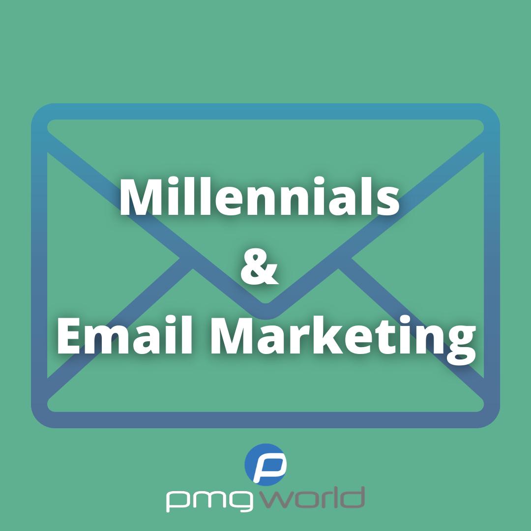 Millennials & Email Marketing